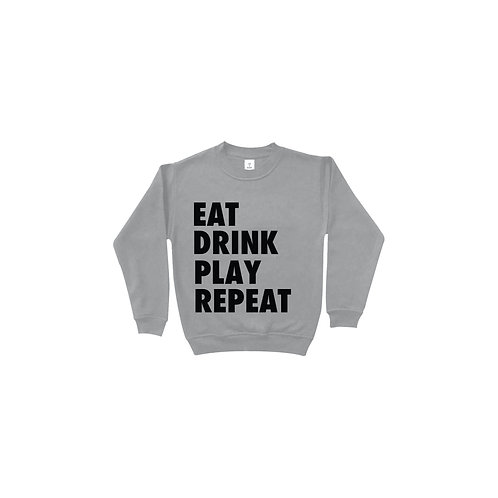 Eat Drink Play Repeat