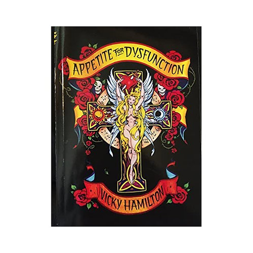 Appetite For Dysfunction:A Cautionary Tale Book by Vicky Hamilton **Signed**
