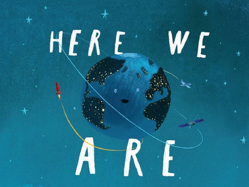 Here We Are: Notes for Living on Planet Earth children's book review