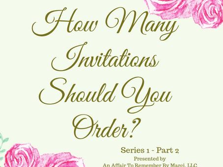 Quantity of Invitation (Series 1 - Part 2 of 4)