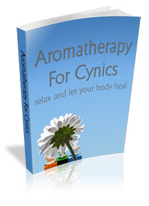 Aromatherapy for Cynics