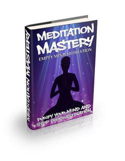 MEDITATION MASTERY Empty Mind Meditation