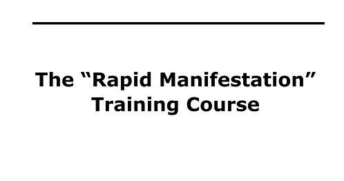 Rapid Manifestation Course