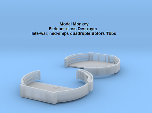 1/72 Fletcher class Midships Quad Bofors Tubs