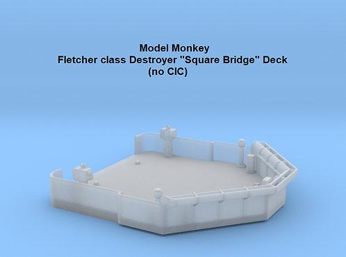 "1/72 Fletcher class ""Square Bridge"" Deck (no CIC)"
