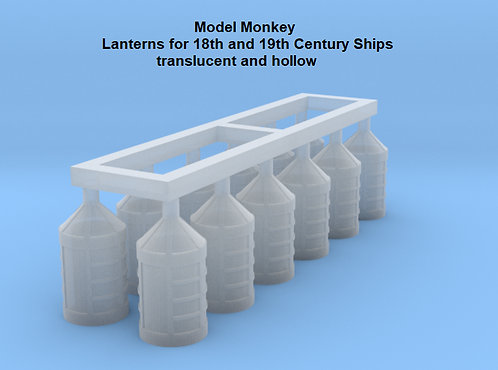 1/72 Lanterns for 18th and 19th Century Ships, hollow and translucent