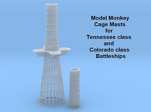 1/225 Cage Masts for Tennessee class and Colorado class Battleships