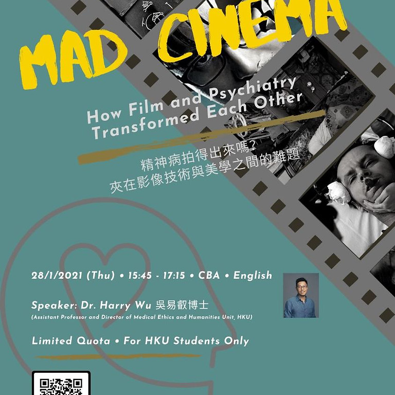 Mad Cinema: How Film and Psychiatry Transformed Each Other