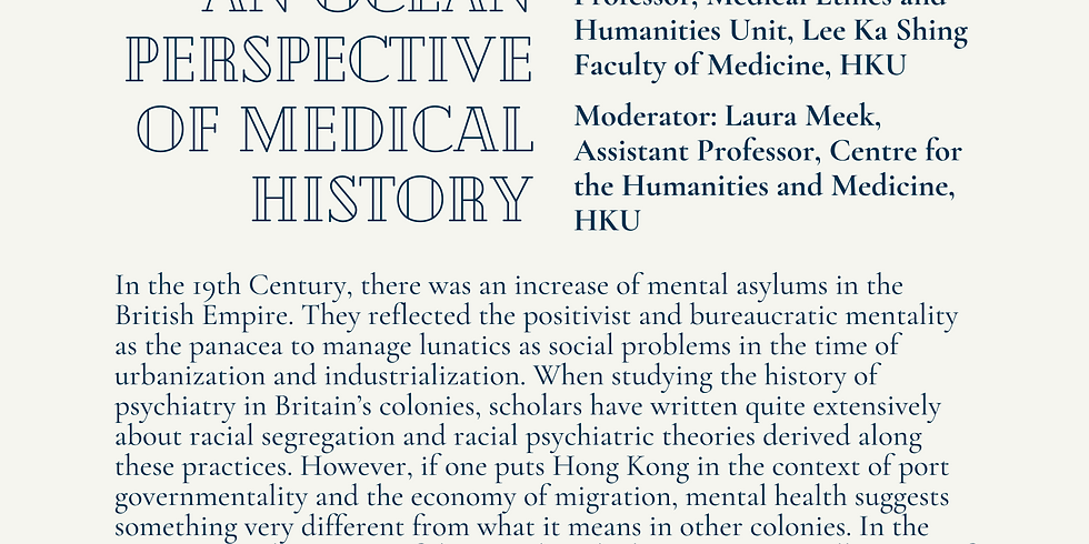 Hong Kong as Relaying Station of Lunatics: An Ocean Perspective of Medical History