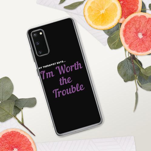 My Therapist says Samsung Case
