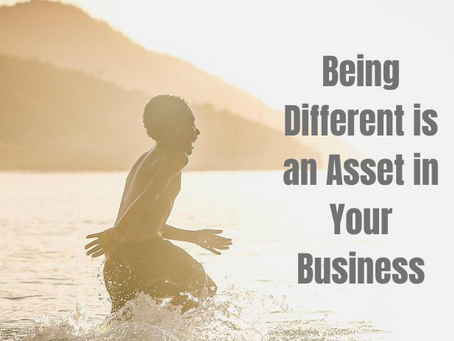 Being Different is an Asset in Your Business