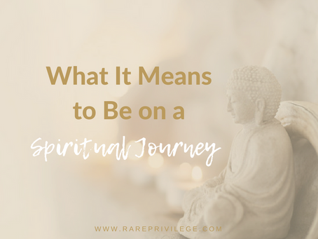 What It Means to Be on a Spiritual Journey