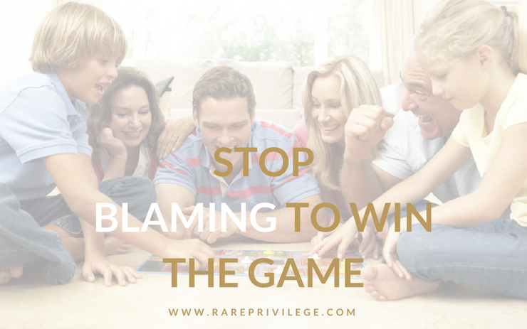 stop blaming to win the game
