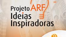 Projeto ARF Ideias Inspiradoras