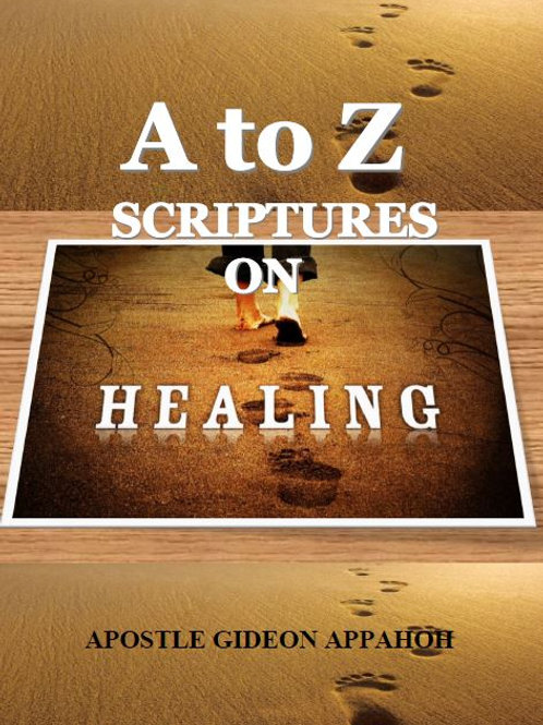 A-Z Scriptures on Healing