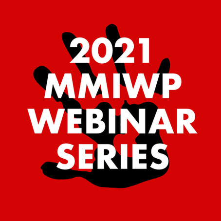 Now accepting nominations for Missing & Murdered Indigenous Women & Persons (MMIWP) Webinar Series