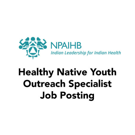 Healthy Native Youth Outreach Specialist Job Posting