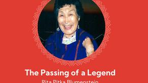 The Passing of a Legend: Rita Pitka Blumenstein  (1936-August 6, 2021)