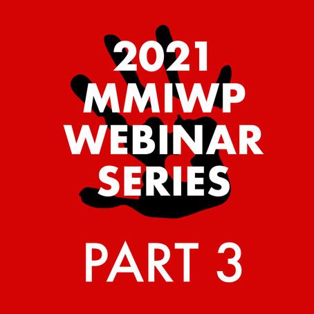MMIWP Webinar Series Part 3