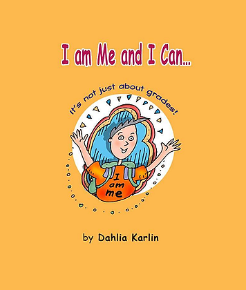 I am Me and I Can...