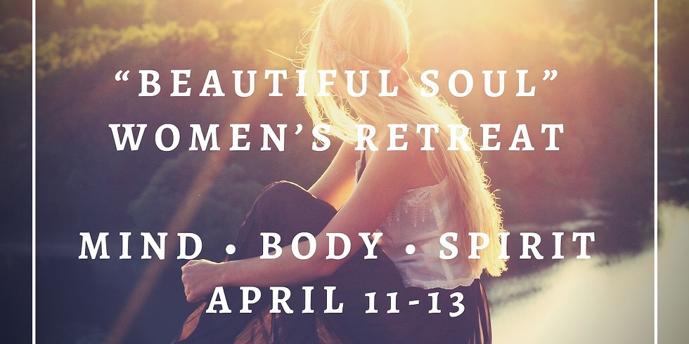 """Beautiful SOUL"" Health & Wellness Retreat"