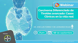 Carcinoma Diferenciado de Tiroides avanzado: Casos Clínicos en la vida real