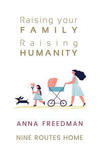 Raising Humanity, Raising Your Family_ 9