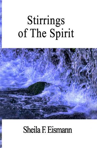 Stirrings of The Spirit