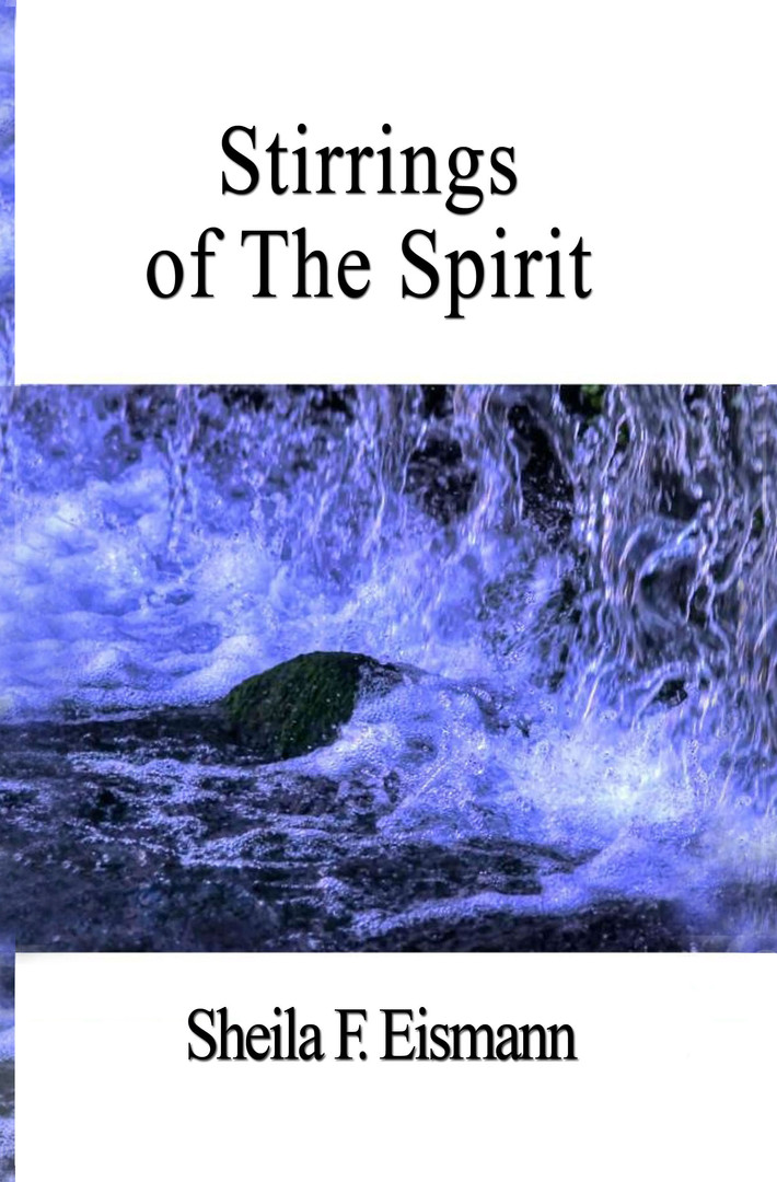 Stirrings of The Spirit