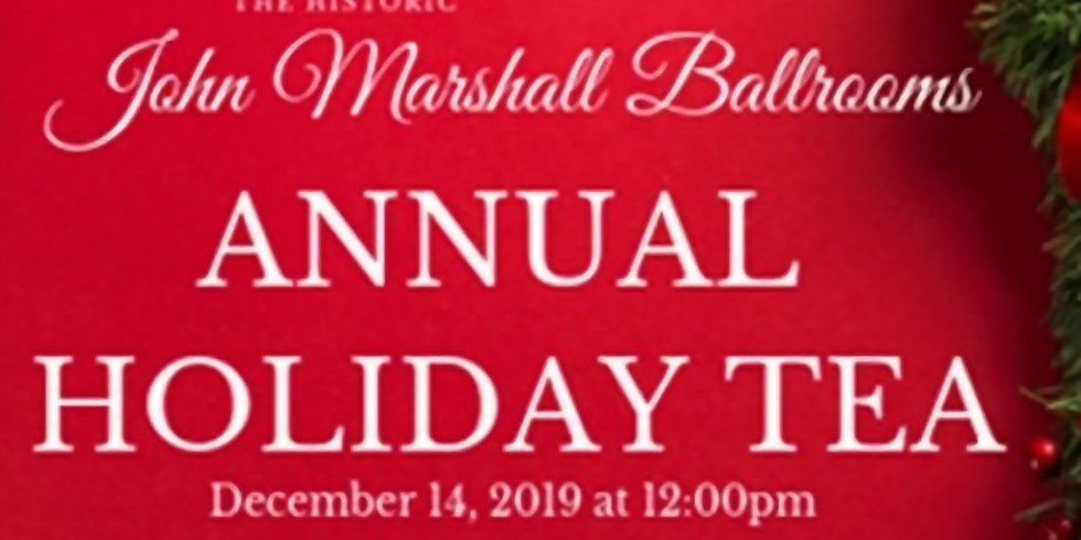 The John Marshall Ballrooms Annual Holiday Tea