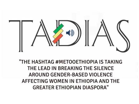 "Spotlight: #MeTooEthiopia ""Assault is a Crime, not a Culture"""