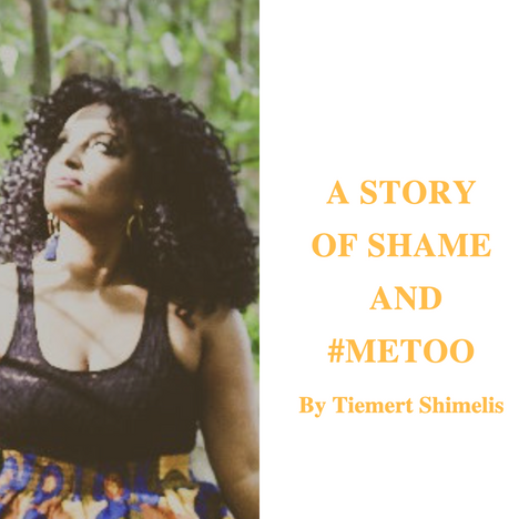 A STORY OF SHAME AND #METOO
