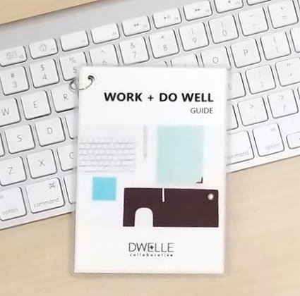 Work + Do Well Guide