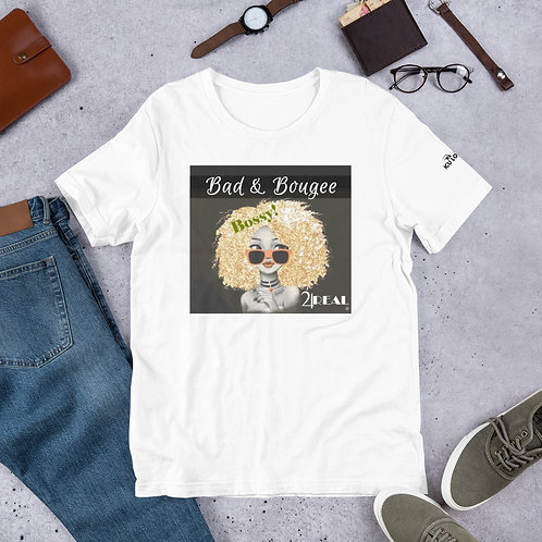 "Bad & Bougee 4Real ""the Culture"" BOSSY Short-Sleeve Unisex T-Shirt for Women"