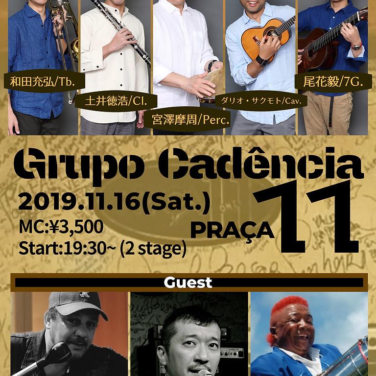 2019.11/16(土) Grupo Cadência@青山 プラッサ・オンゼ