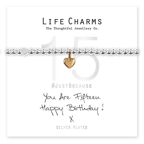 You are 15 - Life Charm