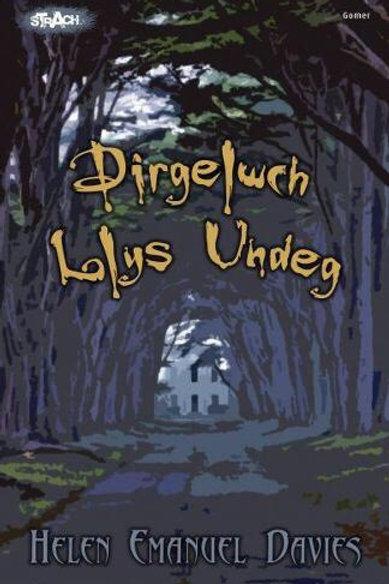 Dirgelwch Llys Undeg