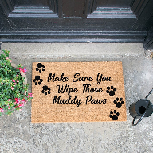 Make sure you wipe your muddy paws
