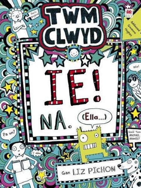 Twm Clwyd 7 - Ie! Na