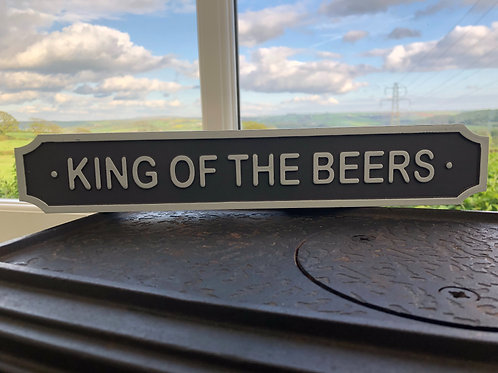 King of the beers plaque
