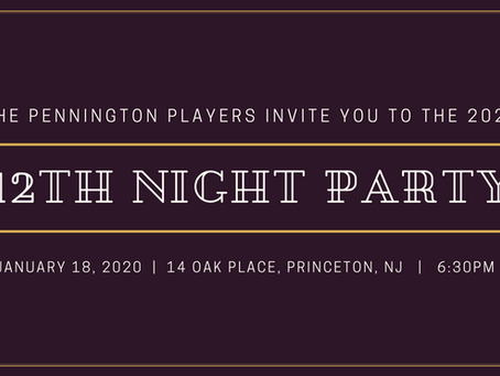 The Pennington Players 12th Night Party!