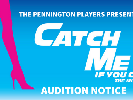 CATCH ME IF YOU CAN - Casting Call - The Pennington Players