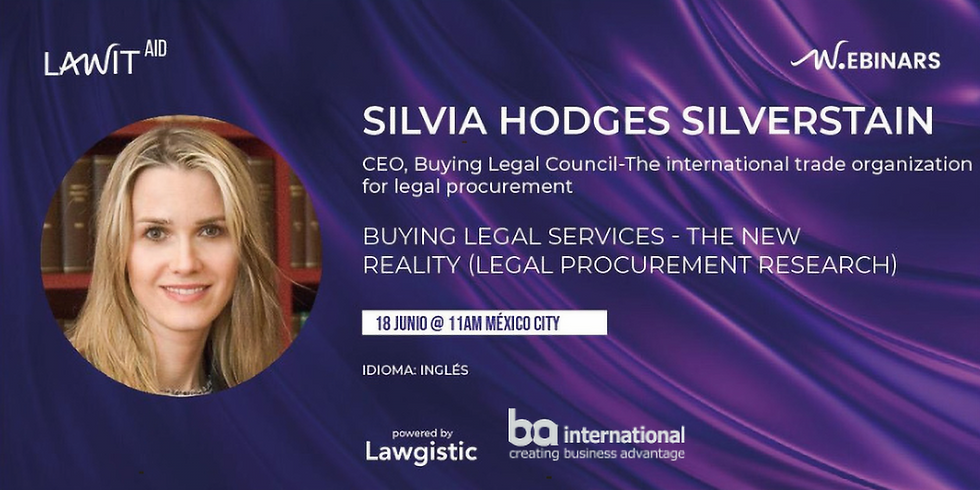 Dr. SILVIA HODGES SILVERSTAIN - Buying Legal Services - The New Reality