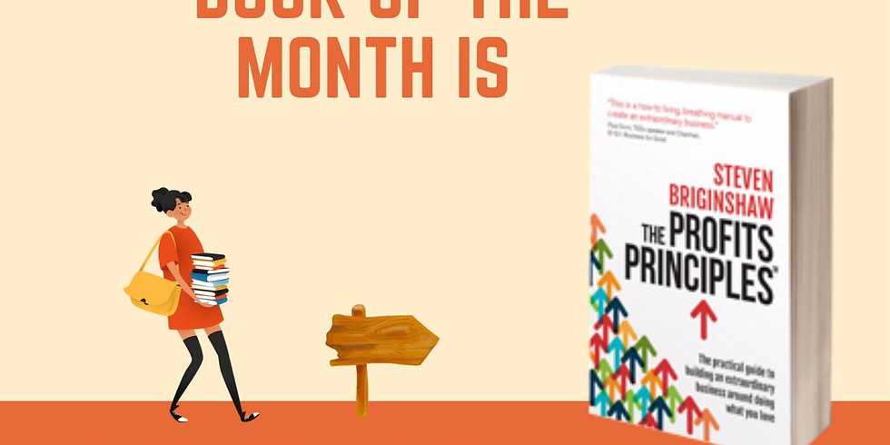 """The book of the month is """"The Profits Principles"""" by Steven Briginshaw"""