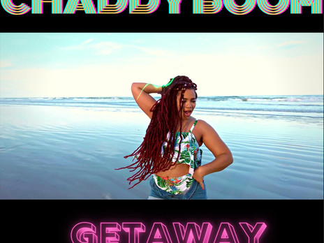 Chaddy Boom Releases new single and Visual 'Getaway'