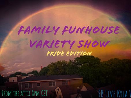 Family Funhouse Variety Show