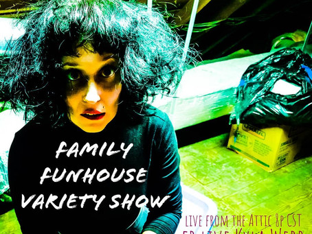 Family Funhouse Livestream Variety Show