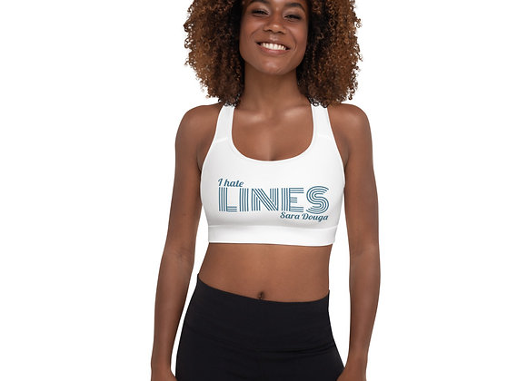 """I hate LINES"" Padded Sports Bra"
