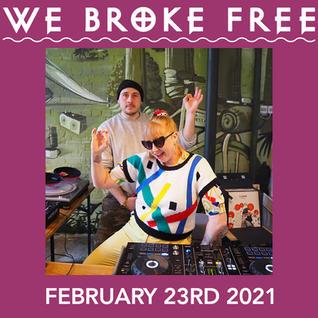 We Broke Free