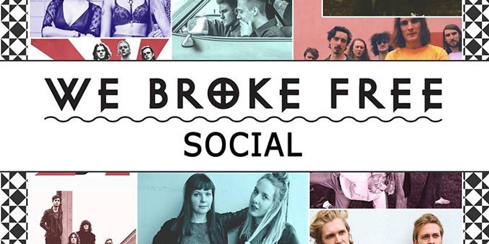 We Broke Free Xmas Social